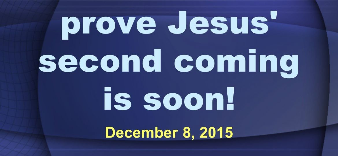 Current events prove Jesus Coming is soon