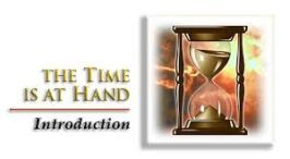 Urgent Warning From Revelation: Pt 1 'The Time Is At Hand'-