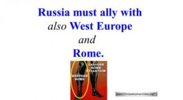Russia, Must ally with West Europe & Rome End time Prophecy