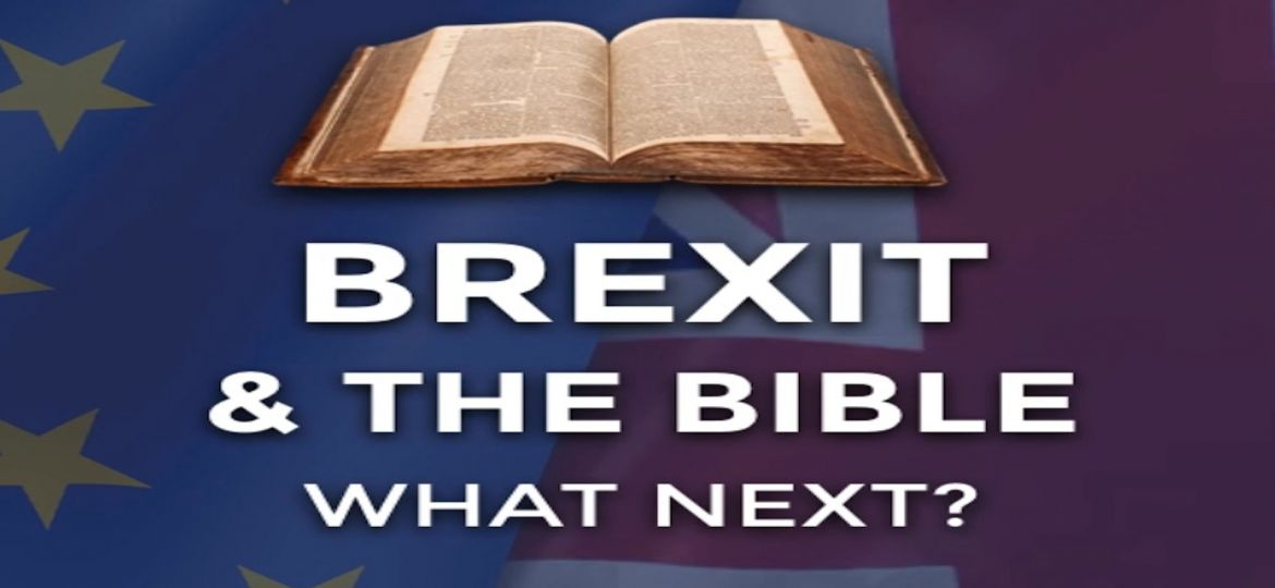 Brexit and the Bible What Next