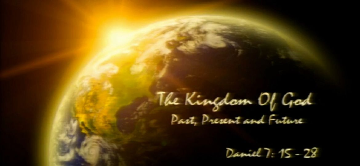 the-kingdom-of-god-past-present-and-future