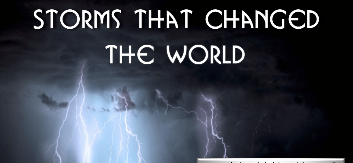 storms-that-changed-the-world