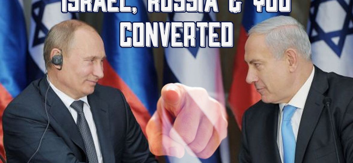 israel-russia-and-you-converted-1