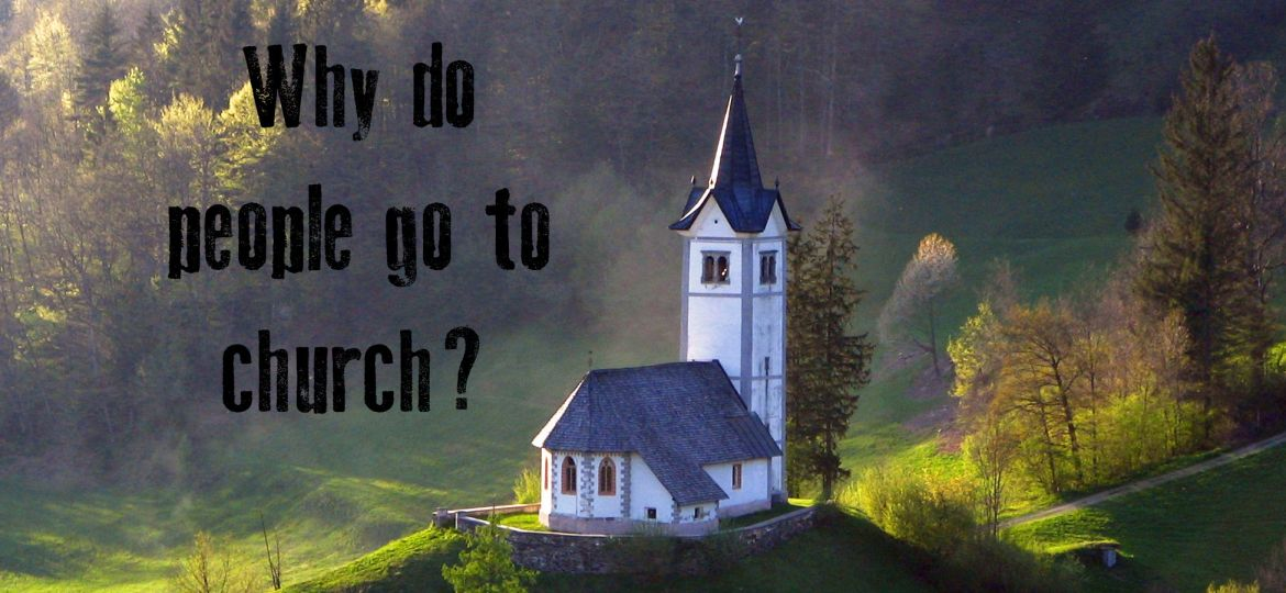 why-do-people-go-to-church_