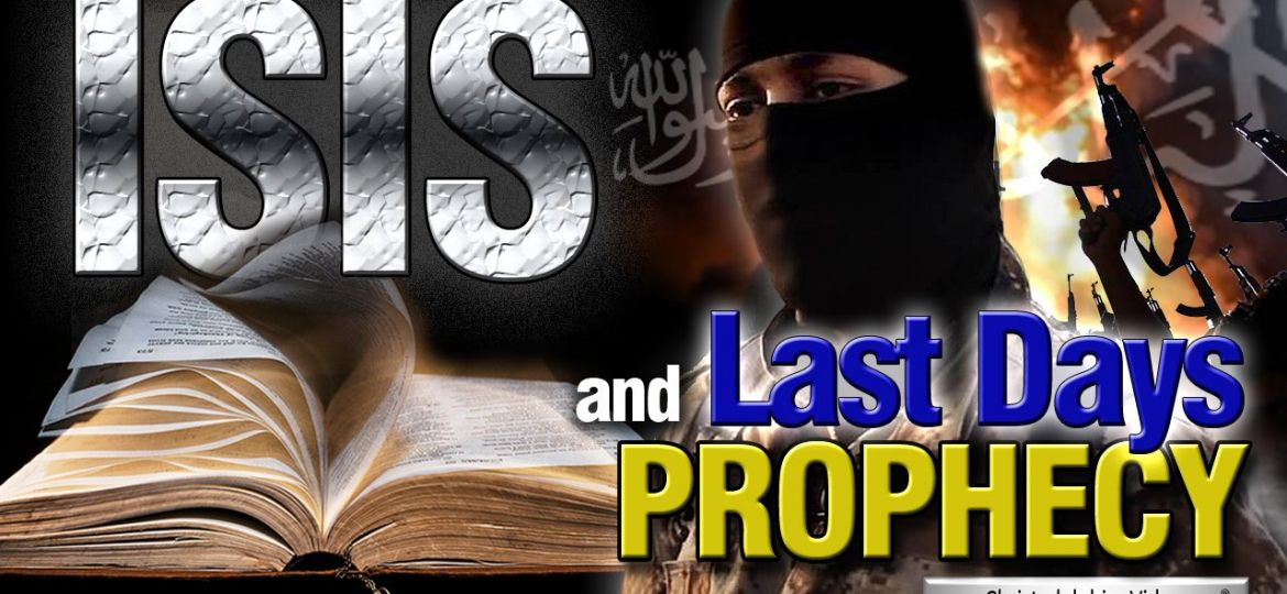 isis-and-last-days-prophecy