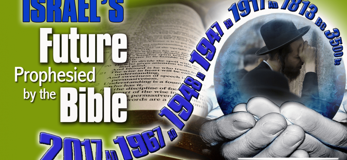 Israel's Future Prophesized by the Bible2