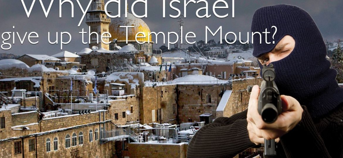 Why did Israel give up the temple mount