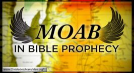 Moab in the latter Day Bible Prophecy :- Geoff Henstock