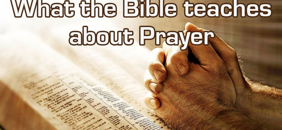 what the bible teaches about prayer