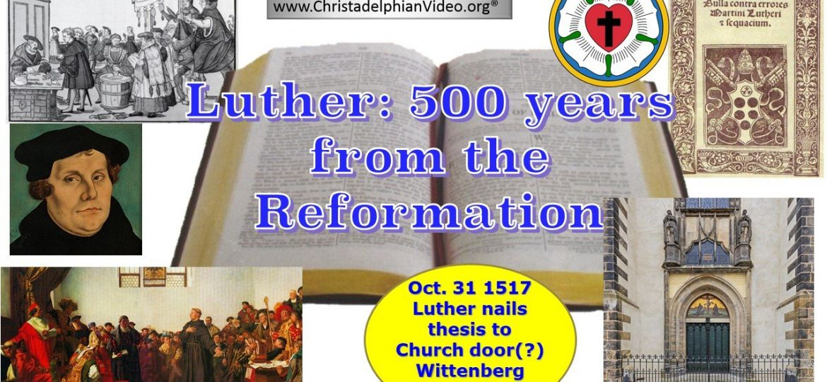 Luther 500 years after the Reformation