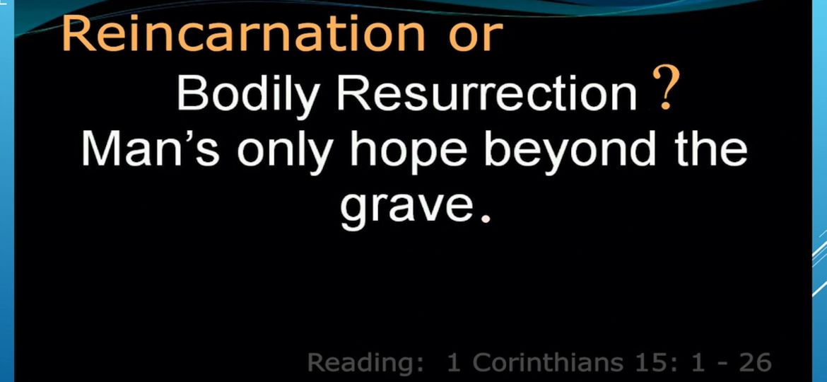 Bodily Resurrection Mans Only Hope