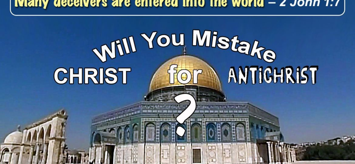 Will you mistake Christ for Antichrist copy