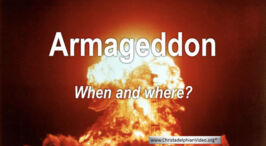 Armageddon! - when and where?