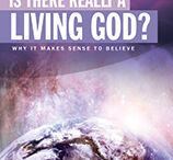 IS THERE REALLY A LIVING GOD?