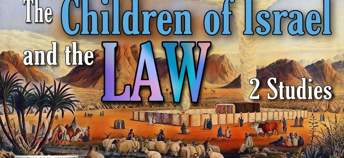 Master Children of Israel and the Law